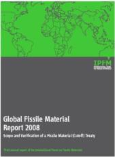 Global Fissile Material Report 2008 Scope and Verification of a Fissile Material (Cutoff) Treaty