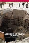 Abolishing Nuclear Weapons, George Perkovich & James Acton