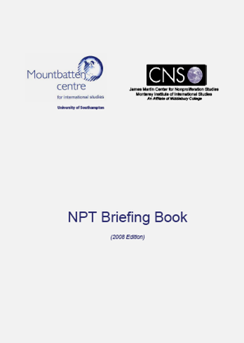NPT Briefing Book (MCIS/CNS) - 2008 Edition